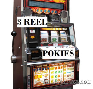 Three-Reel Pokies